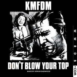 K.M.F.D.M. Don't Blow Your Top Single primary image photo cover